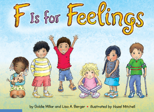 F Is for Feelings by Goldie Millar PhD