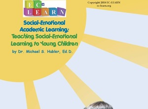 Teaching Social Emotional Learning to Young Children