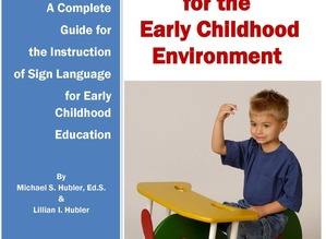 Teaching Sign Language for the Early Childhood Environment with curriculum DVD and 3 Music CDs