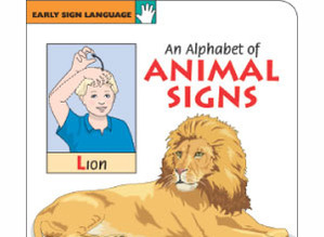 An Alphabet of Animal Signs Board Book