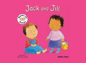 Hands on Song Jack and Jill Board Book