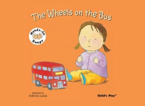 Hands on Song Wheels on the Bus Board Book