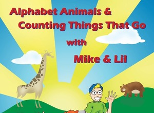 Alphabet Animals and Counting Things that Go with Mike and Lil SALE