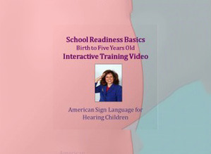 School Readiness Basics Birth to Five Years Training Video