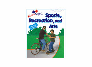 School Age Sign Language Theme Based Curriculum Sports Recreation and Arts Module