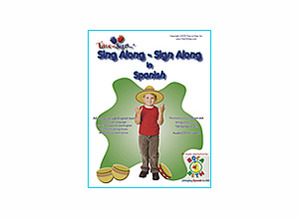 Sing Along Sign Along in Spanish with CD
