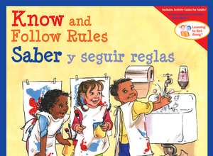 Know and Follow Rules Saber y seguir las reglas
