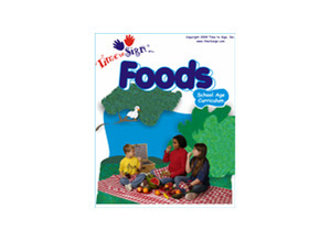 School Age Sign Language Theme Based Curriculum Food Module
