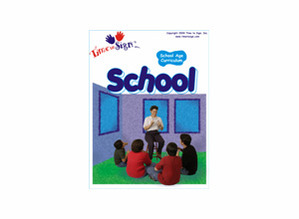 School Age Sign Language Theme Based Curriculum School Module