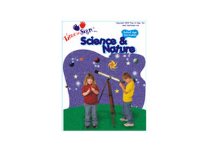 School Age Sign Language Theme Based Curriculum Science and Nature Module